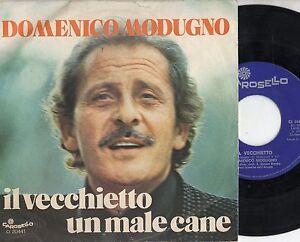 DOMENICO-MODUGNO-disco-45-MADE-in-ITALY-Il-vecchietto-Un-male-cane-1977