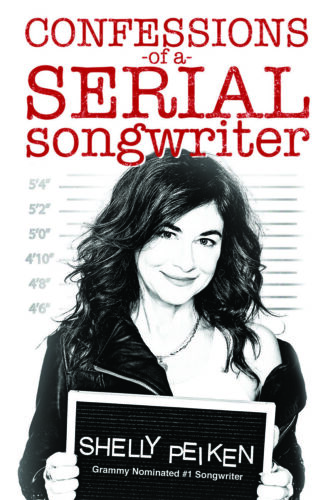 Confessions Of A Serial Songwriter Shelly Peiken Book NEW!