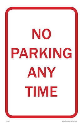 No Parking Any Time Parking Sign 12w X 18h Pvc Full Color