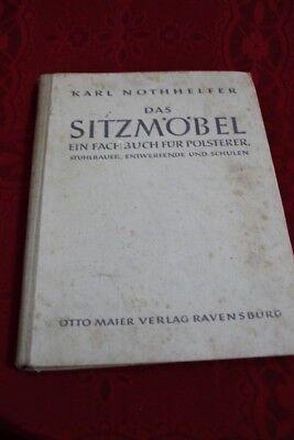 Das Sitzmöbel Ein Fachbuch für Polsterer von Karl Nothhelfer