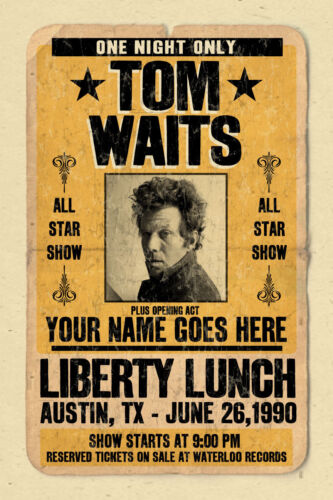 your name on a TOM WAITS concert poster! personalized gift - vintage look