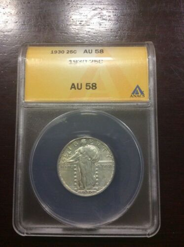 1930 Standing Liberty quarter dollar (ANACS AU58) / See description below!