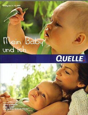 """Katalog QUELLE """"Mein Baby und ich"""" - gültig bis 31.10.09 - Top-Zustand - NEU"""