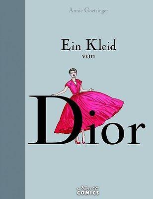 Ein Kleid von Dior  Annie Goetzinger  Kult Verlag