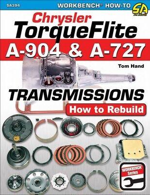 Chrysler TorqueFlite A-904 & A-727 Transmissions How To Rebuild - Book SA394