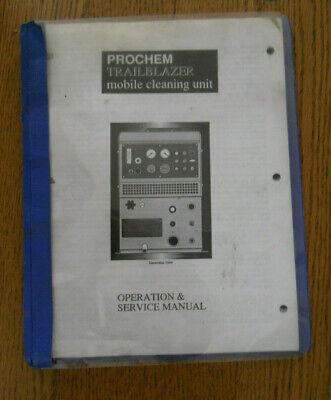 Original Prochem Trailblazer Mobile Cleaning Unit Operation Service Manual
