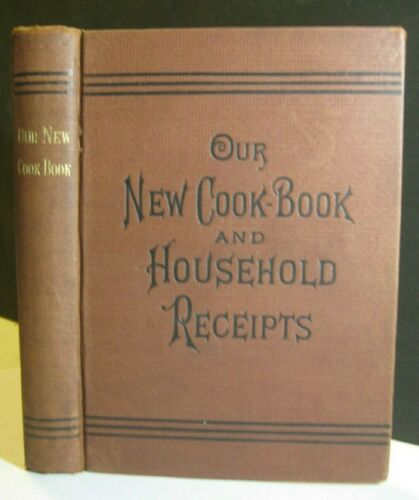 RARE❤️VICTORIAN ANTIQUE COOKBOOK_WEIRD UNUSUAL RECIPES_POWERED GINGER BEER_HOME