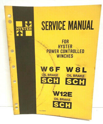 Hyster Power Controlled Winches W6f W8l W12e Service Manual Form 599787 Tractor
