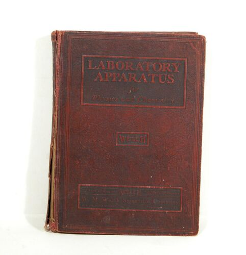 Laboratory Apparatus For Physics & Chemistry ~ 1929 Welch Catalog