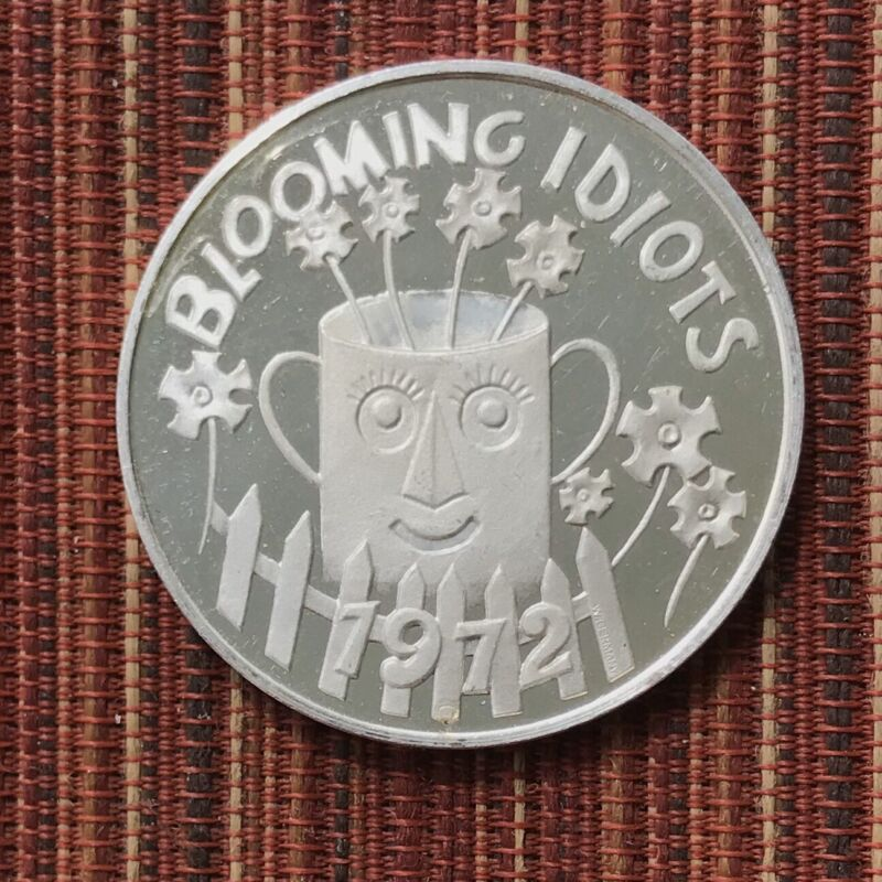 1972 Lakeside Carnival Club Blooming Idiots Mardi Gras Doubloon .999 Silver