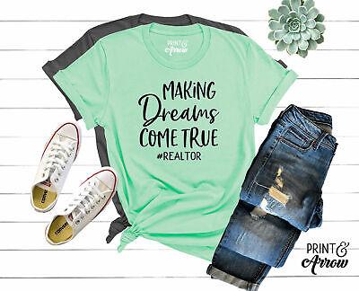 Making Dreams Come True Shirt, #Realtor Shirt, Realtor Gift, Realtor Shirt, Home