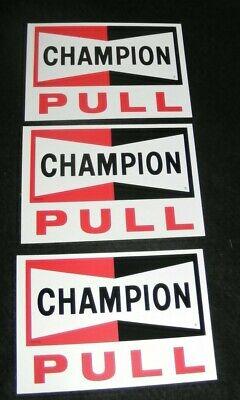 CHAMPION SPARK PLUGS DOOR WINDOW PUSH PULL DECALS 3 VTG AUTHENTIC PROMO STICKERS