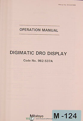 Mitutoyo Dro 982-537a Digimatic Display Operations Manual Year 1995