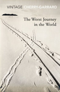 Apsley Cherry-Garrard - The Worst Journey In The World (Paperback) 9780099530374