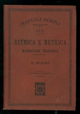 MURARI ROCCO RITMICA E METRICA RAZIONALE ITALIANA MANUALI HOEPLI CIII 1900
