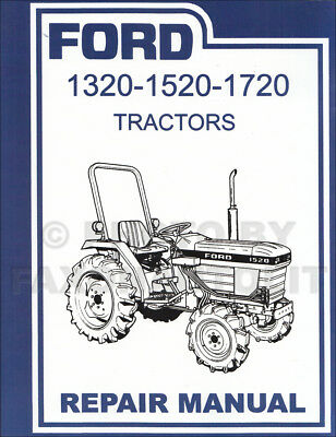1987-2000 Ford Tractor 1320 1520 1720 Shop Manual Repair Service Book