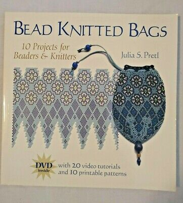 Bead Knitted Bags - 10 Projects for Beaders and Knitters Bag Pattern Book NEW Bead Knitted Bags