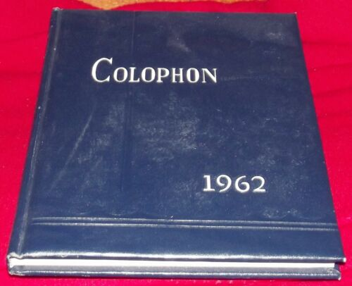 1962 Yearbook Wyomissing High School, Wyomissing, Berks County, PA The Colophon