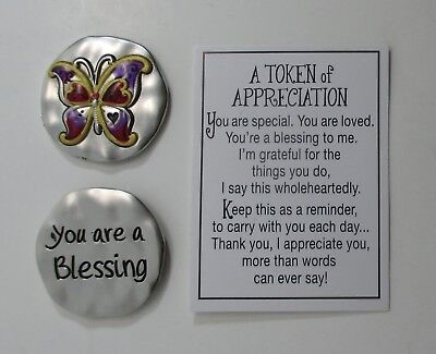 A Token Of Appreciation (k Butterfly You are a blessing A TOKEN OF APPRECIATION Pocket charm)