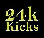 24k Kicks