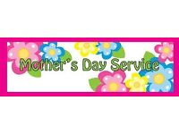 Mother's Day Service with gifts and food All Welcome
