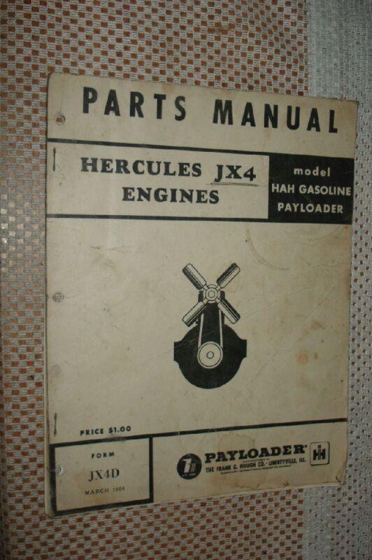 IH INTERNATIONAL HERCULES JX4 ENGINES PARTS MANUAL HOUGH BOOK CATALOG PAYLOADER