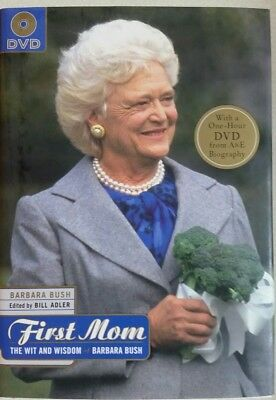 First Mom   The Wit And Wisdom Of Barbara Bush By Barbara Bush  2004  Hardcover