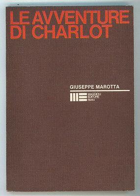 MAROTTA GIUSEPPE LE AVVENTURE DI CHARLOT BIETTI MAGGIOLI 1979