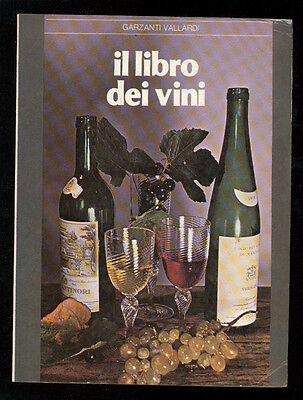 IL LIBRO DEI VINI GARZANTI VALLARDI 1980 ENOLOGIA