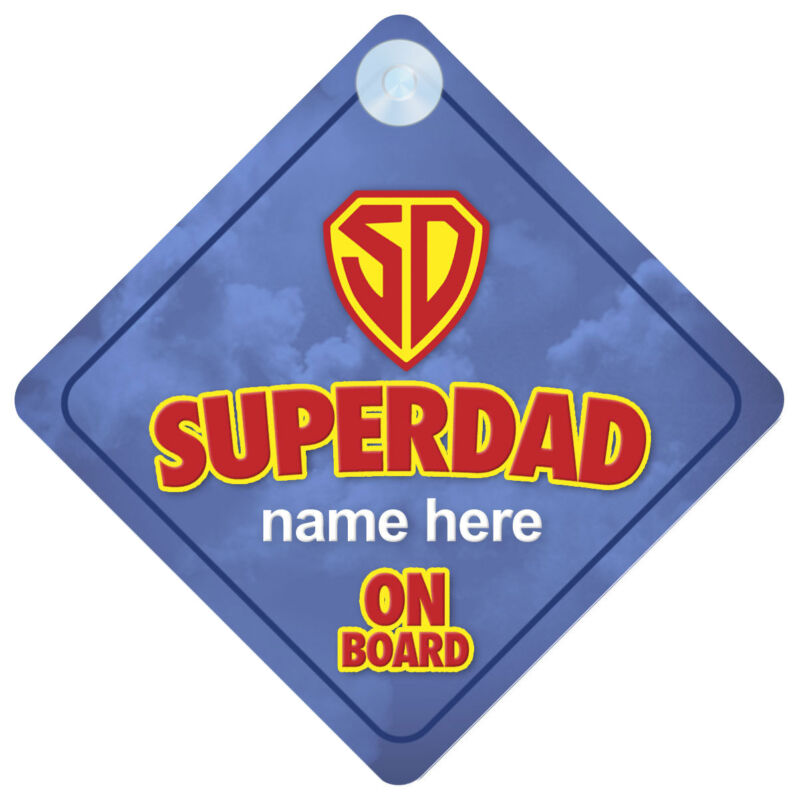 Super Dad On Board Funny Gift Car Sign Daddy/Father