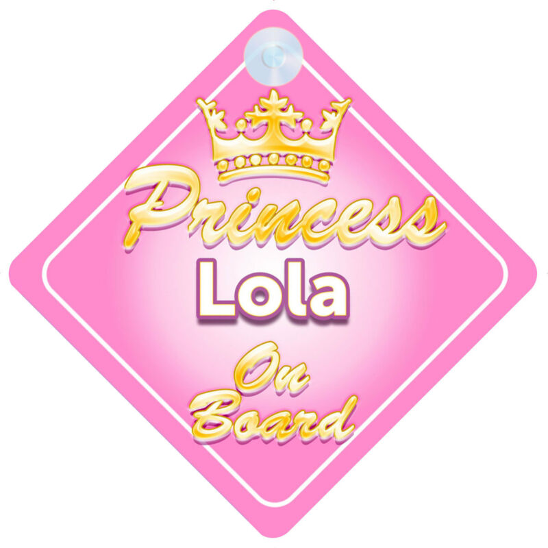 Crown Princess Lola On Board Personalised Baby Girl Car Sign