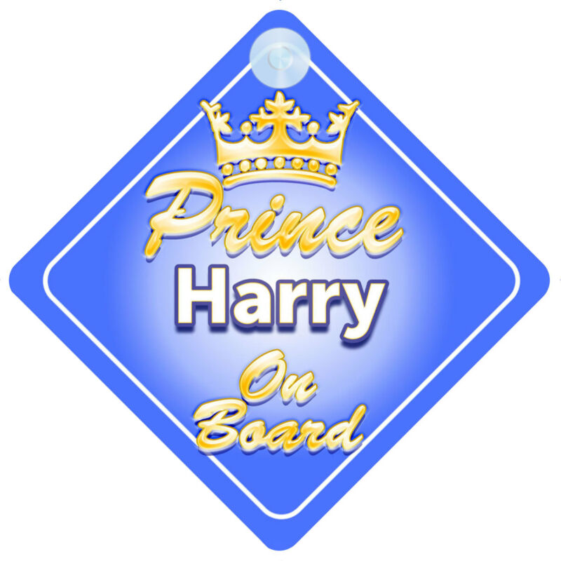 Crown Prince Harry On Board Personalised Baby Boy Car Sign