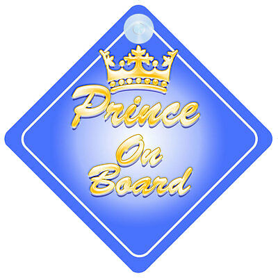 Crown Prince On Board Car Sign New Baby/Child Gift/Present