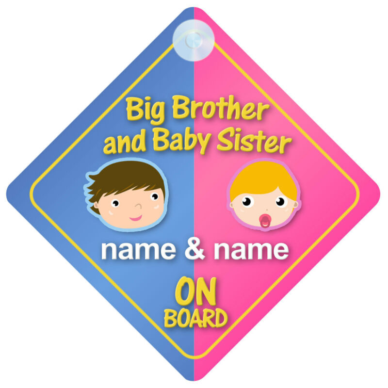 Big Brother Baby Sister On Board Customisable Car Sign