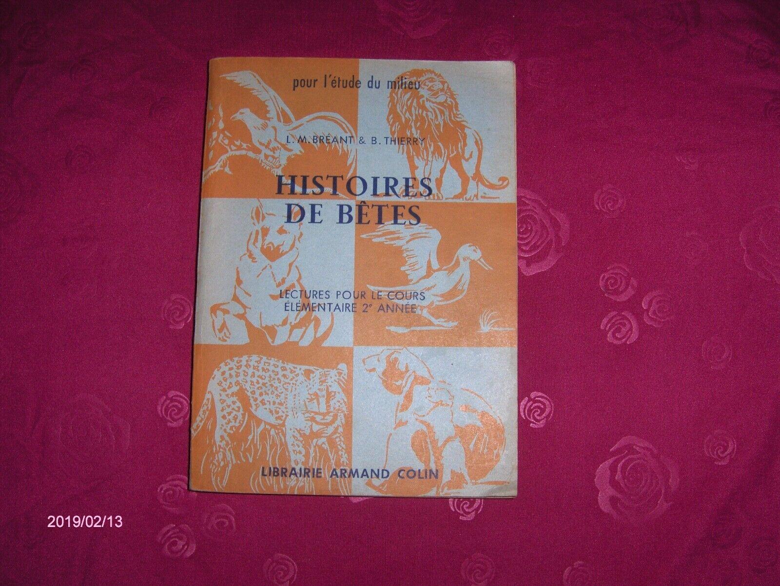 Livre de lecture cours elementaire ancien de 1954 histoires de betes