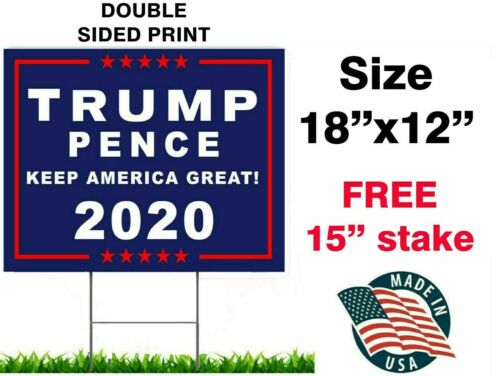 "Trump 2020 keep America great 18""x12"" yard sign Trump Pence USA -WITH STAKE-"