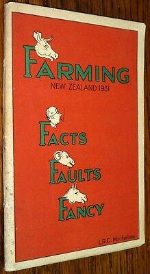 Farming New Zealand 1931 Facts Faults Fancy LRC Macfarlane Auckland NZ Rare Vtg