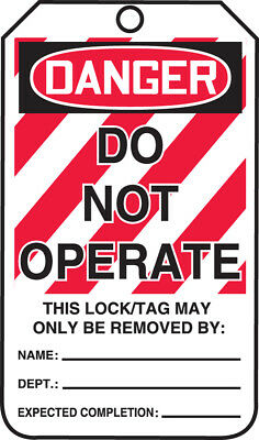 - Lockout Tag, DANGER DO NOT OPERATE, PF-Cardstock, 25/PK  25 PK