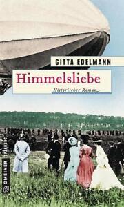 Himmelsliebe-von-Gitta-Edelmann-2018-Taschenbuch