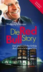 Die-Red-Bull-Story-von-Wolfgang-Fuerweger-2017-Taschenbuch-Neuausgabe
