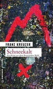 Schneekalt / Valentin Steinberg Bd. 2 von Franz Kreuzer (2015, Taschenbuch)