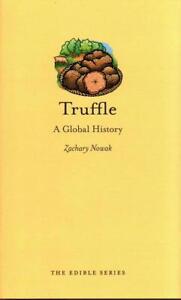 Truffle von Zachary Nowak (2015, Gebundene Ausgabe)