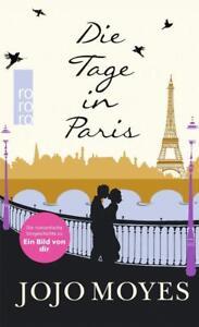 Jojo Moyes - Die Tage in Paris - Gebundenes Buch - UNGELESEN