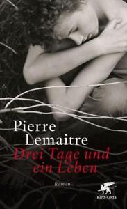 Drei Tage und ein Leben Pierre Lemaitre