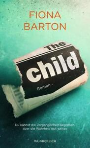 The Child von Fiona Barton (2017, Taschenbuch) neu