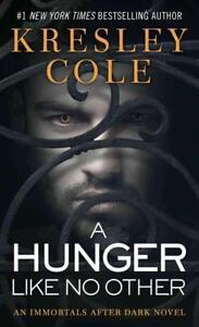 A Hunger Like No Other von Kresley Cole (2006, Taschenbuch)
