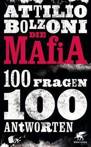 Die Mafia - 100 Fragen, 100 Antworten von Attilio Bolzoni (2012, Taschenbuch) - Augsburg, Deutschland - Die Mafia - 100 Fragen, 100 Antworten von Attilio Bolzoni (2012, Taschenbuch) - Augsburg, Deutschland