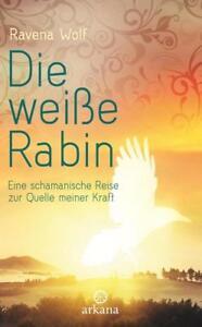 DIE WEIßE RABIN ►►►ungelesen °  von Ravena Wolf (2014, Gebundene Ausgabe)