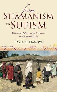 Razia Sultanova-From Shamanism To Sufism  BOOK NEU