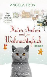 R*14.11.2016 Kater Anton und das Weihnachtsglück von Angela Troni (Gebunden)